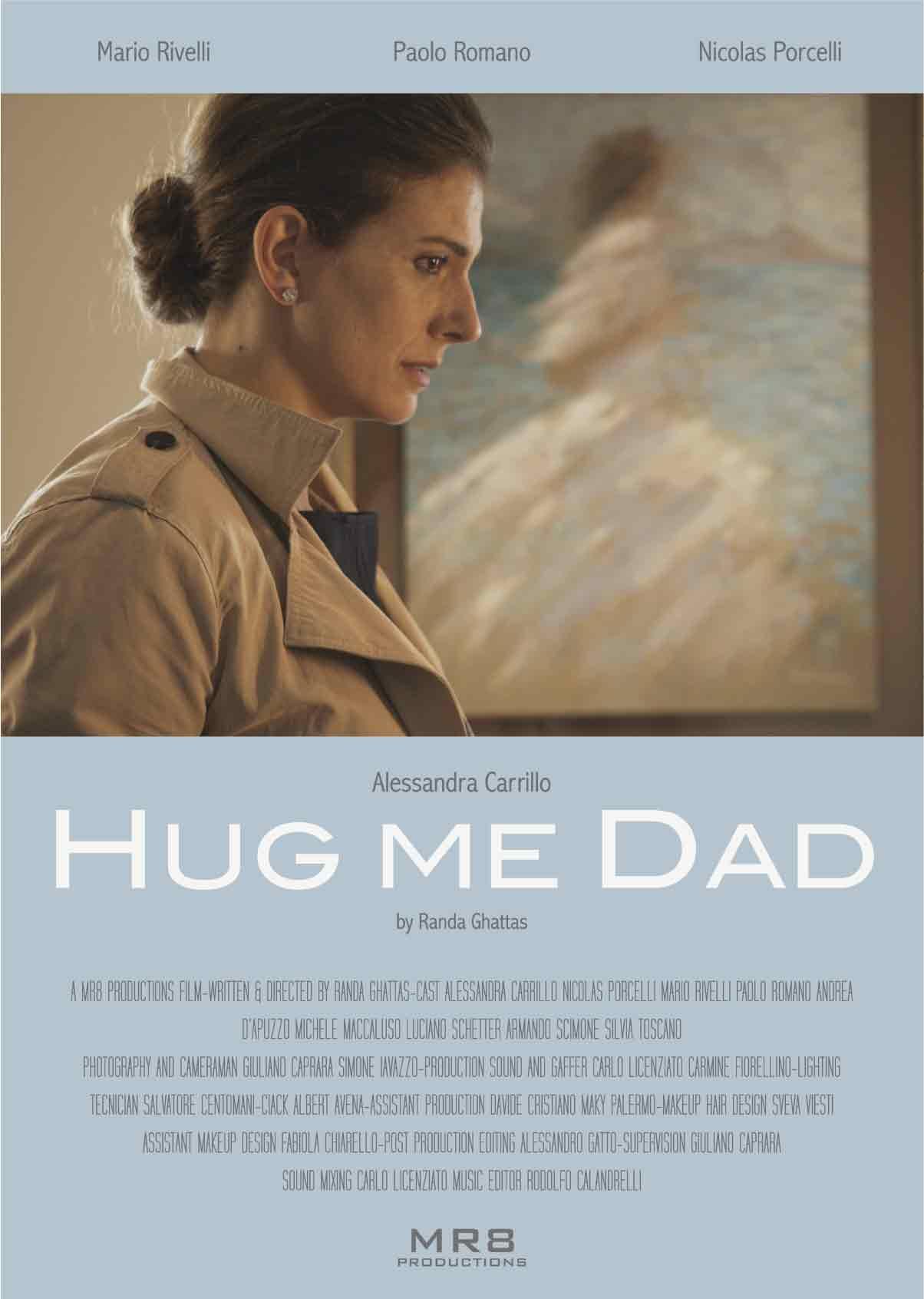 Hug me dad poster MR8 Productions