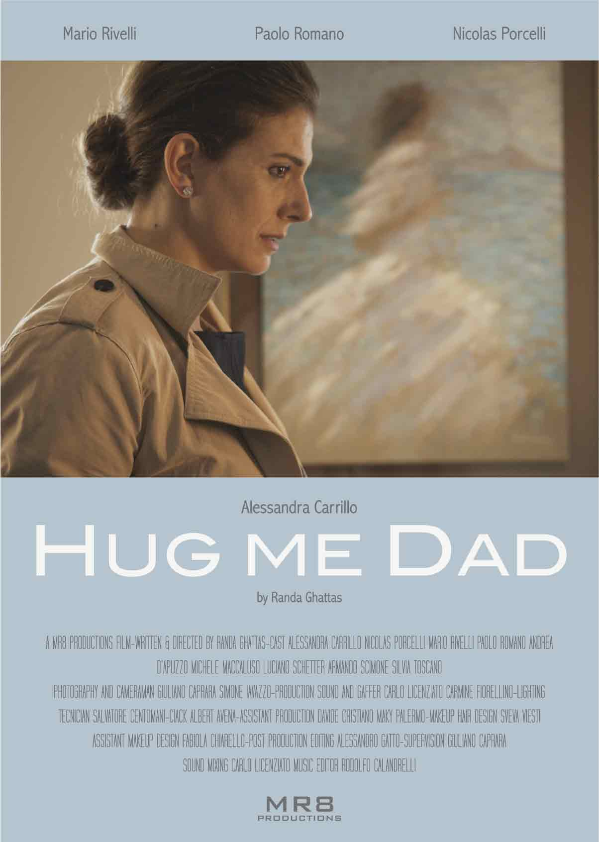 Hug me dad poster MR8 Productions